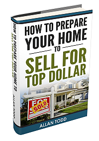 How To Prepare Your Home to Sell For Top Dollar